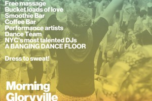 Rave Your Way into the Day: Morning Gloryville this Wednesday AM!