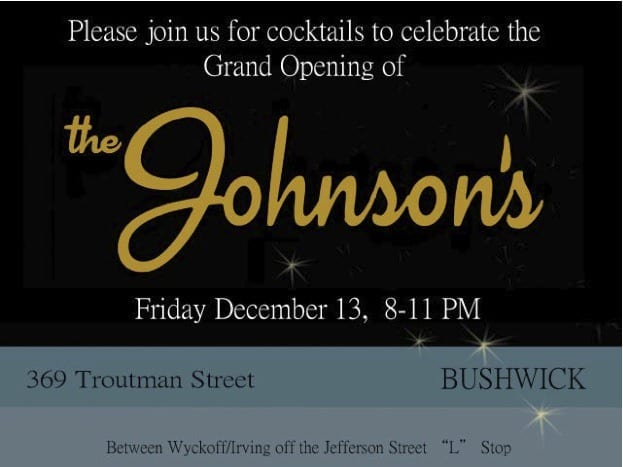 Bushwick Offshoot of Welcome to the Johnson's Opens Tonight!