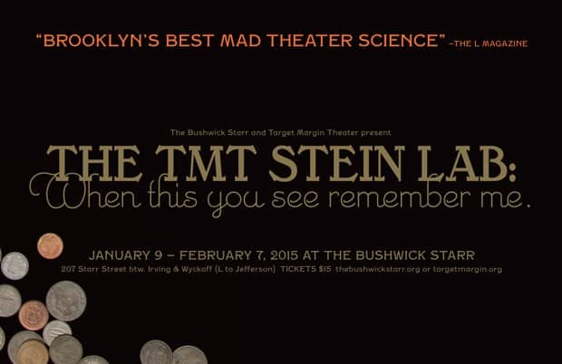 """Literati Unite! Bushwick Starr and TMT present """"Stein Lab: when this you see remember me"""""""